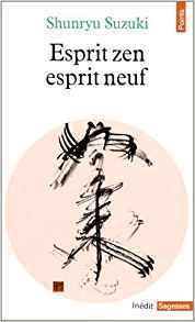 Esprit zen esprit neuf de Suzuki, Shunryu (1977) Poche