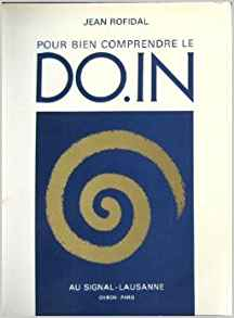 Pour Bien Comprendre le Do.In tome 2 Jean Rofidal