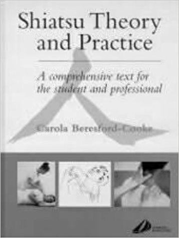 Shiatsu Theory & Practice Carola Beresford Cooke