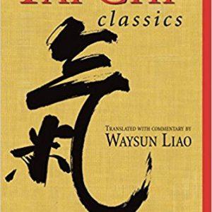 T'ai Chi Classics Waysun Liao